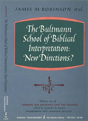 The Bultmann School of Biblical Interpretation