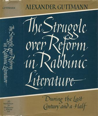 The Struggle Over Reform in Rabbinic Literature