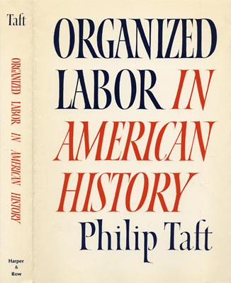Organized Labor in American History