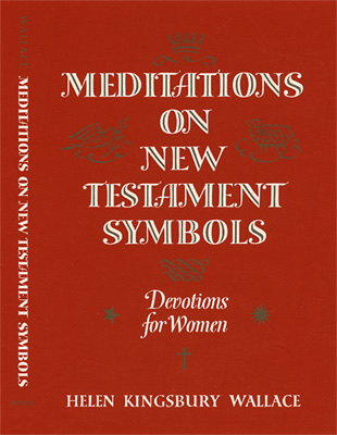 Meditations on New Testament Symbols